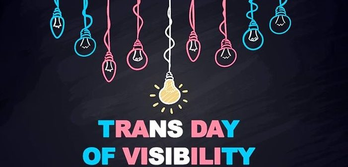 The Trans Day of Visibility