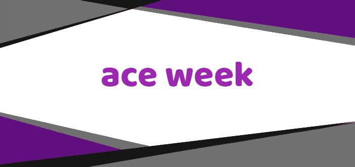 Ace Week