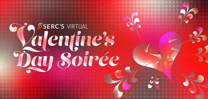 SERC's Valentine's Day Soirée